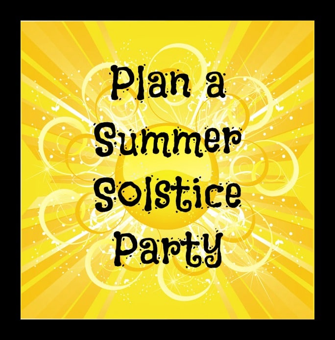 Suggestions for throwing a summer solstice party including a little history, food, activities and music ideas sure to make your party a success.