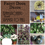Front Door Decor – Transitioning from Summer to Fall