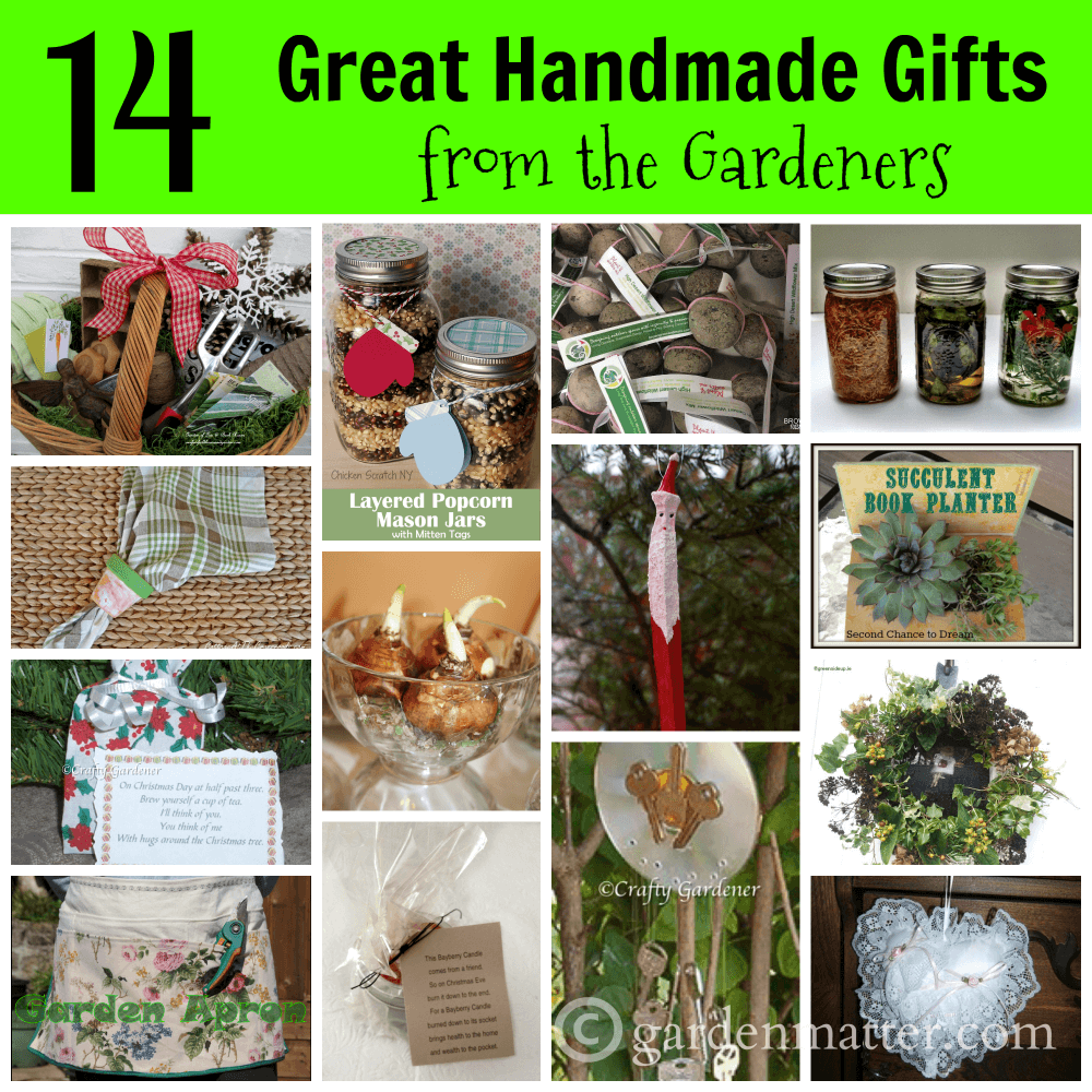 Some Of My Gardening Friends Have Graciously Allowed Me To Round Up Some Of  Their Favorite Handmade Gifts To Make From The Garden And For The Garden.
