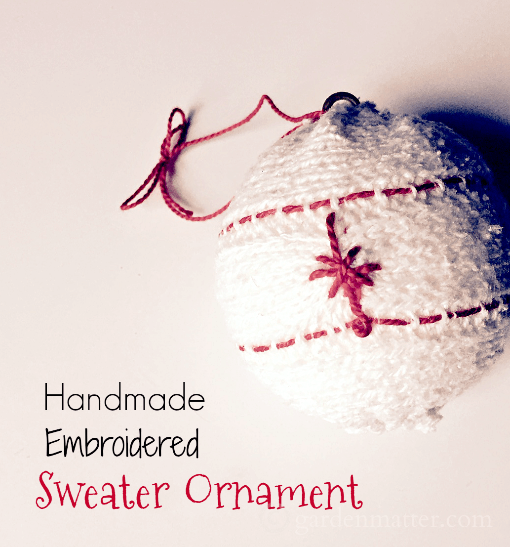 Learn how to make handmade embroidered sweater ornaments from a cable knit sweater, with items that can be found at a local thrift store.