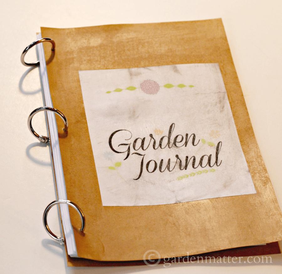 Make a Garden Journal Garden Matter