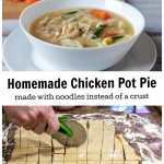 Bowl of chicken pot pie over an image of cutting homemade noodles.