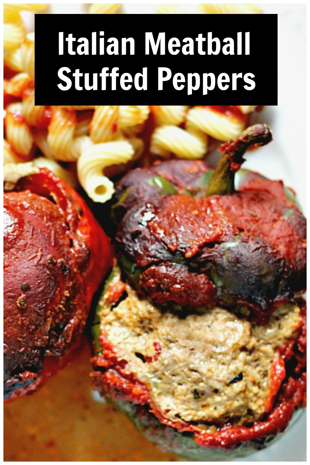 Stuffed meatball pepper with tomato sauce and pasta and text overlay