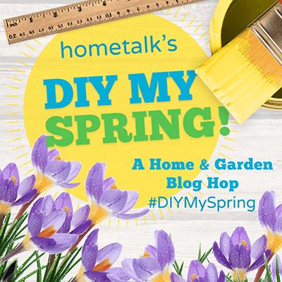 Hometalk Spring Blog Hop Image