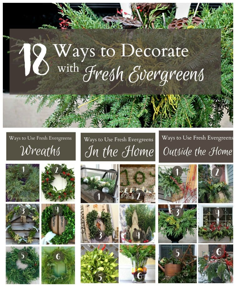 18 Ways to Decorate with Fresh Evergreens