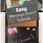 Message board DIY and supplies