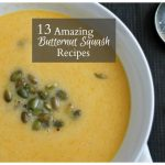 13 Amazing Butternut Squash Recipes to Try Right Now