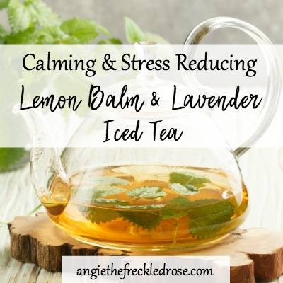Lemon Balm & Lavender Iced Tea