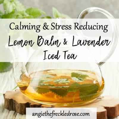 Lemon Balm & Lavender Iced Tea