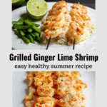 Two images. Top is a plate with grilled shrimp on rice a lime and snap peas, bottom is skewered grilled shrimp stacked on a plate.