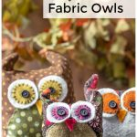 A family of fabric owls.