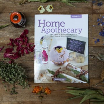 Make and Give Home Apothecary by Stephanie Rose
