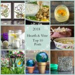 Top Ten Blog Posts of 2018 – Hearth and Vine Year in Review