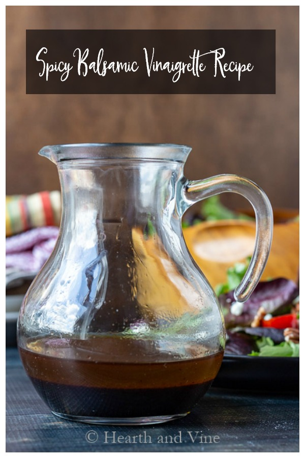 Pitcher of spicy balsamic vinaigrette