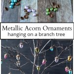 Metallic acorn ornaments and branch tree