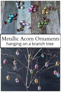Metallic acorn ornaments and branch tree
