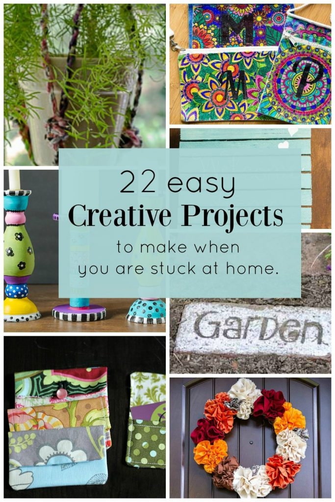 Collage of 22 projects to make when you are stuck at home