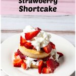 Plate of strawberry shortcake