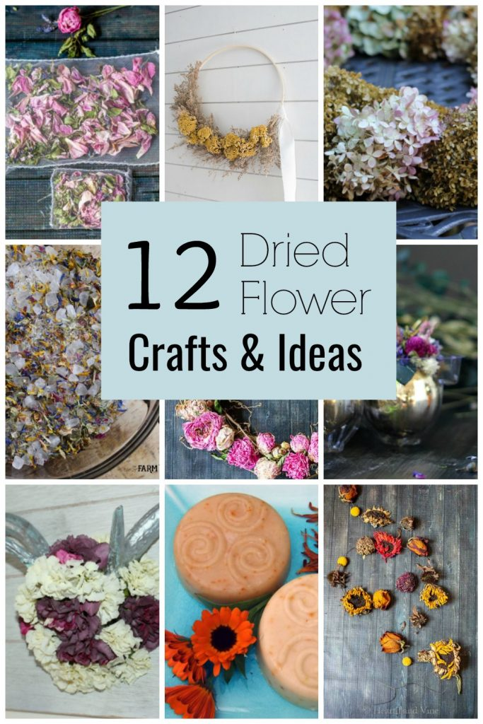 Grid of 9 images of dried flower projects with text overlay saying 12 Dried Flower Crafts & Ideas