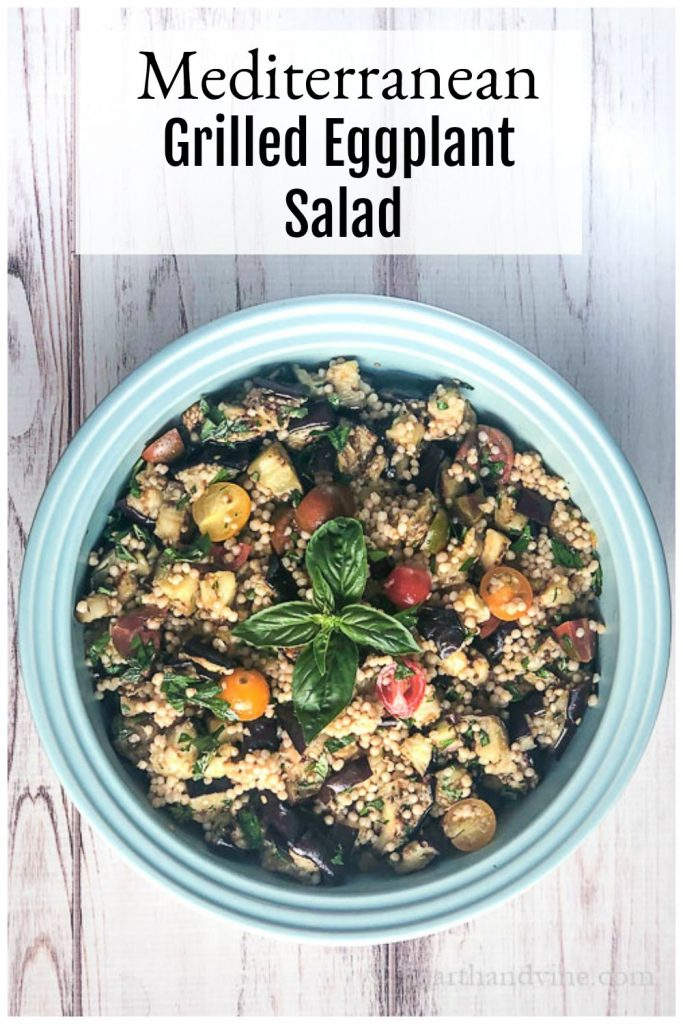 Bowl of grilled eggplant salad with text overlay stating Mediterranean Grilled Eggplant Salad.