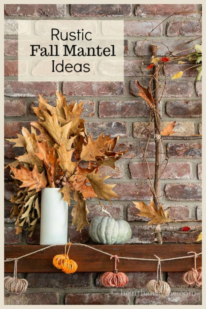 Rustic Fall Mantel Decor With Foraged Natural Elements Hearth And Vine