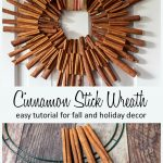 Two images. Top is a finished cinnamon stick wreath hanging on a door and the bottom shows the cinnamon sticks being glued to a wire frame.