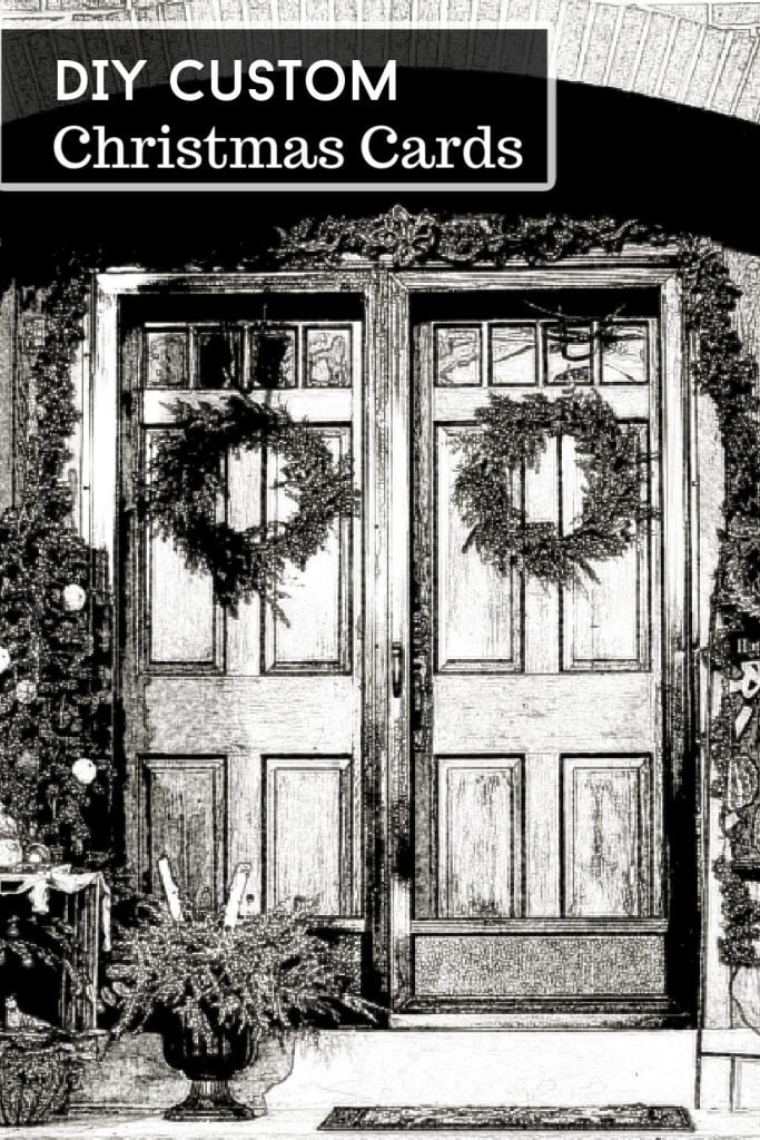 Front door decorated for Christmas turned into a black and white sketch drawing for cards.