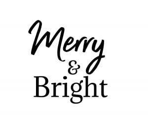An image with the words Merry & Bright spelled out to print out and use.
