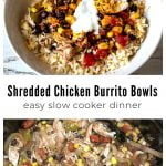 Chicken burrito bowl over text and a slow cooker filled with chicken and veggies.