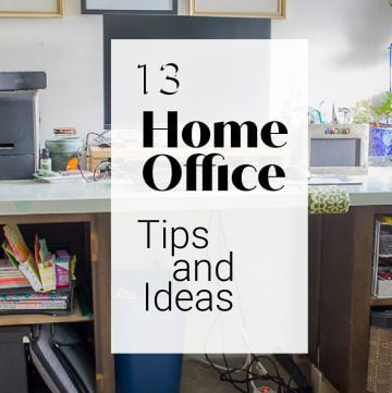 Office with text overlay 13 home office tips and ideas