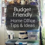 Office shelves with text overlay, budget friendly home office tips and ideas.