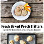 Baked peach fritters on a plate over an image of the fritters on a baking sheet.