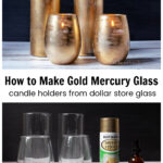 Four gold mercury glass candle holders lit above plain glasses and gold spray paint.