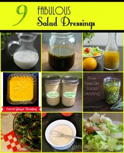 9 salad dressings ~gardenmatter.com