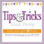 Tips & Tricks Linky Party #44